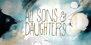 All Sons and Daughters
